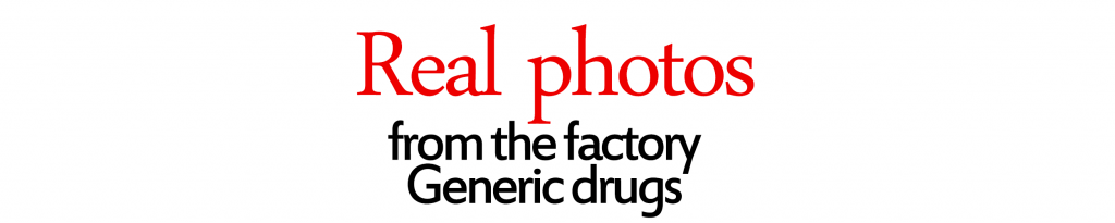 Real photos from the factory Generic drugs